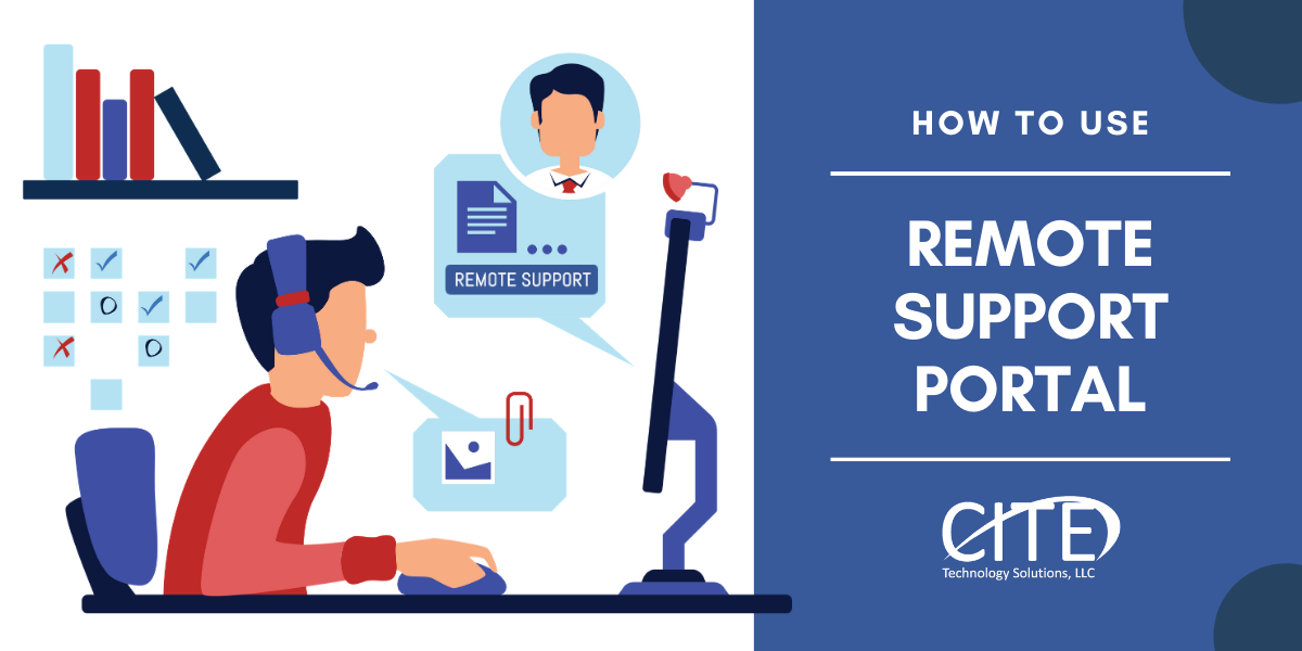 Introducing CITE Tech's Remote Support Portal